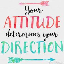 your attitude