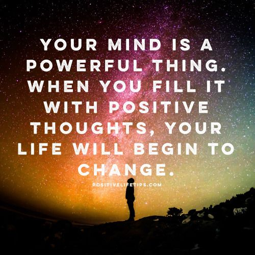 your mind is a positive