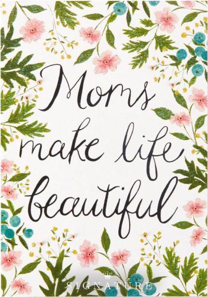 moms make life